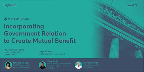 Incorporating Government Relation to Create Mutual Benefit tickets