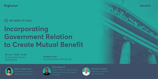 Incorporating Government Relation to Create Mutual Benefit