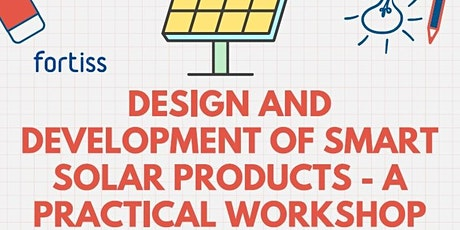 Design and development of Smart Solar Products - A practical Workshop Tickets