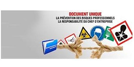 Stage EVALUATION DES RISQUES PROFESSIONNELS ET REDIGER SON DOCUMENT UNIQUE