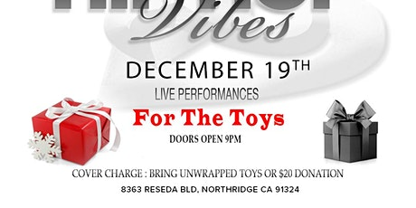Hookah Vibes, Food,performances, Tickets R For Toys for Kids. tickets