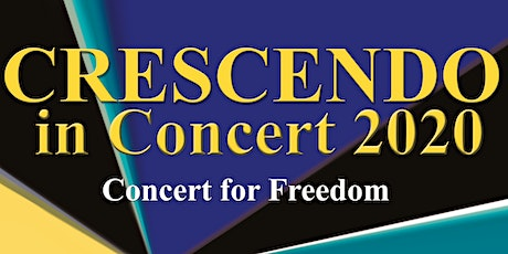 Crescendo in Concert 2020: Concert for Freedom tickets