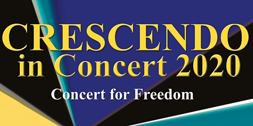 Crescendo in Concert 2020: Concert for Freedom