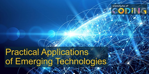 Practical Applications of Emerging Technologies