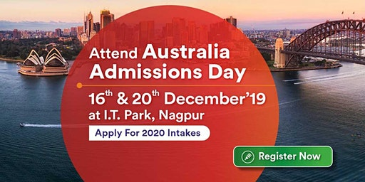 Attend Australia Admissions Day on 16th & 17th Dec 19 at KC Nagpur