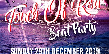 TOUCH OF RED BOAT PARTY tickets
