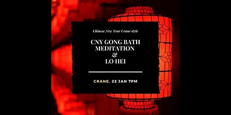 Chinese New Year Gong Bath Meditation tickets