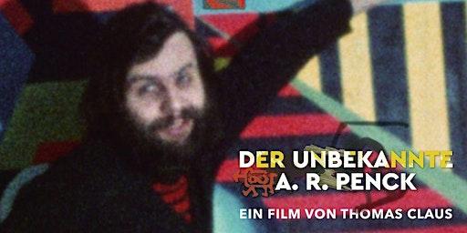 """Filmvorführung und Gespräch """"Er nannte sich Y - Der unbekannte A.R. PENCK"""""""