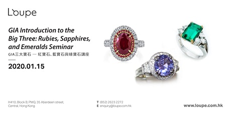 GIA Introduction to the Big Three: Rubies, Sapphires, and Emeralds Seminar GIA 三大寶石 ─ 紅寶石、藍寶石與綠寶石講座 tickets