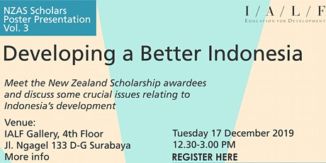 NZAS Scholars Poster Presentation Vol.3 : Developing a Better Indonesia tickets