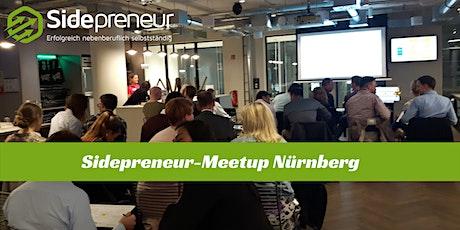 1. Sidepreneur-Meetup Nürnberg - nebenberufliche Gründer, Unternehmer & Selbstständige Tickets