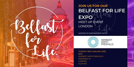 Belfast for Life Expo Meet Up London tickets