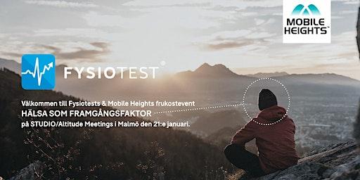 FRUKOSTEVENT MED FYSIOTEST & MOBILE HEIGHTS - HÄLSA SOM FRAMGÅNGSFAKTOR