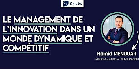 Le management de l'innovation dans un monde dynamique et compétitif biglietti