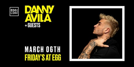 Fridays at EGG: Danny Avila + Guests tickets
