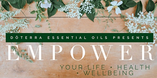 EMPOWER with doTERRA Essential Oils