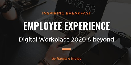 Employee Experience. Digital Workplace 2020 & beyond- Madrid tickets