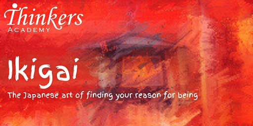 Ikigai: the japanese art of finding your reason for being
