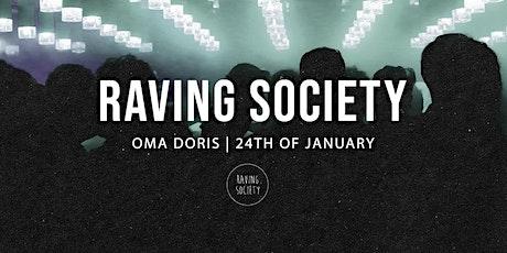 Raving Society at Oma Doris Tickets