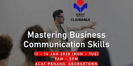 Mastering Business Communication Skills (HRDF Claimable Training)  tickets