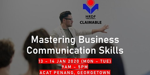 Mastering Business Communication Skills (HRDF Claimable Training)