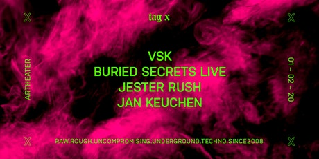 Tag X with VSK & Buried Secrets Live Tickets