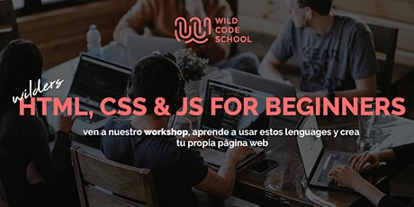 Workshop - Wanna learn some basics? - Let's build a Web with HTML CSS  & JS tickets
