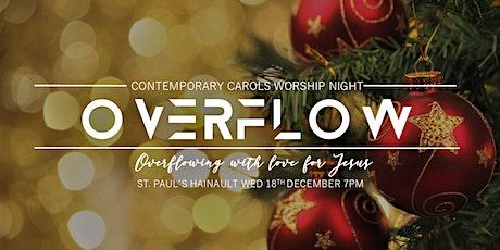 Overflow Contemporary Carols Worship Night tickets
