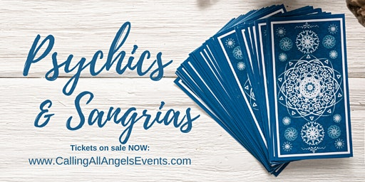 Psychics & Sangrias | Calling All Angels Events | Lakewood
