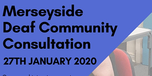 Merseyside Deaf Community Consultation