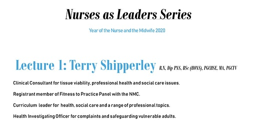 Nurses as Leaders Series, Nightingale Challenge Lecture 1-Terry Shipperley