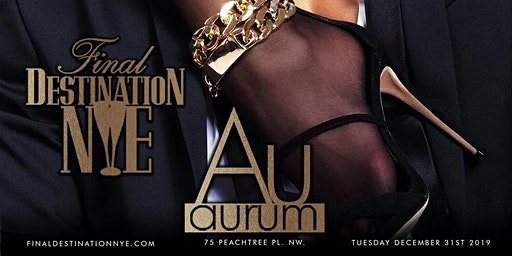 FINAL DESTINATION NYE AT AURUM