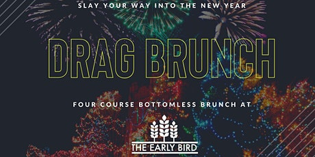 NYE & NYD DRAG BRUNCH AT THE EARLY BIRD BAKERY tickets