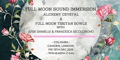 Full Moon Sound Immersion: Full Moon Tibetan & Alchemy Crystal Bowls tickets