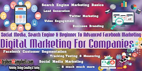 [Jan 2020] Digital Marketing For Companies, Social Media & Beginner To Advanced Facebook Marketing Strategy Development tickets