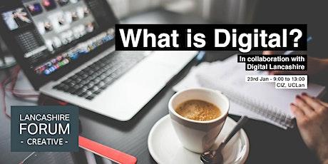 Lancashire Forum Creative Think Tank: What is Digital? tickets