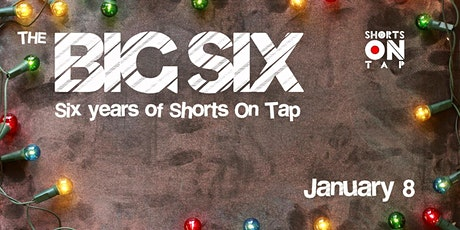 THE BIG SIX - a selection of short films tickets