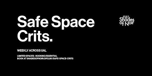 Space Crits - Jan - March Tuesdays @ CSM