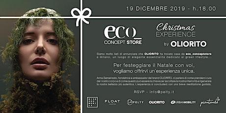 Eco_concept Store Christmas Experience by OLIORITO biglietti