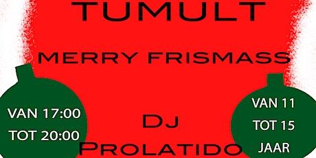 Merry Frismass in Tumult tickets