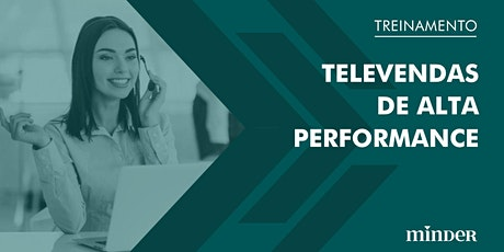 Televendas de alta performance ingressos