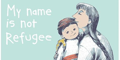 'My name is not refugee' with Kate Milner