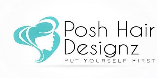 Posh Hair Designz Soft Launch & Customer Appreciation