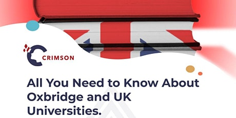 Everything You Need to Know About Oxbridge and UK Universities tickets