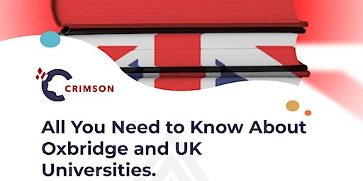 Everything You Need to Know About Oxbridge and UK Universities