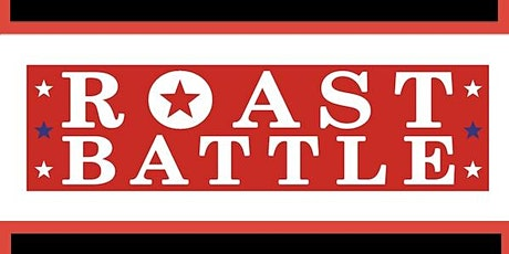 Monday Night Comedy Presents: Roast Battle tickets