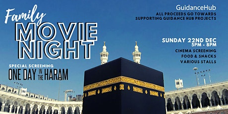Family Movie Night | One Day in the Haram (Sun 22nd Dec | 5PM - 8PM) tickets
