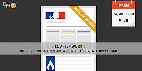 JTEC AFTER WORK : La Nouvelle règlementation gaz 2020 billets