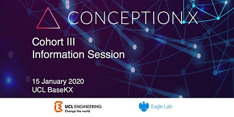 Conception X Information Session UCL BaseKX tickets