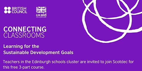 Connecting Classrooms: Learning for the SDGs (Edinburgh cluster) tickets